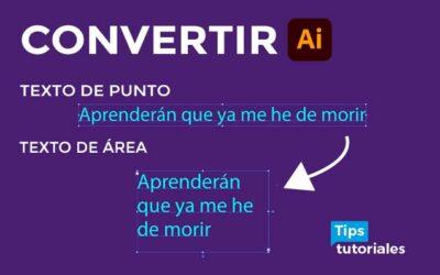 Convertir 👉texto de punto a texto de área en Illustrator 🤛