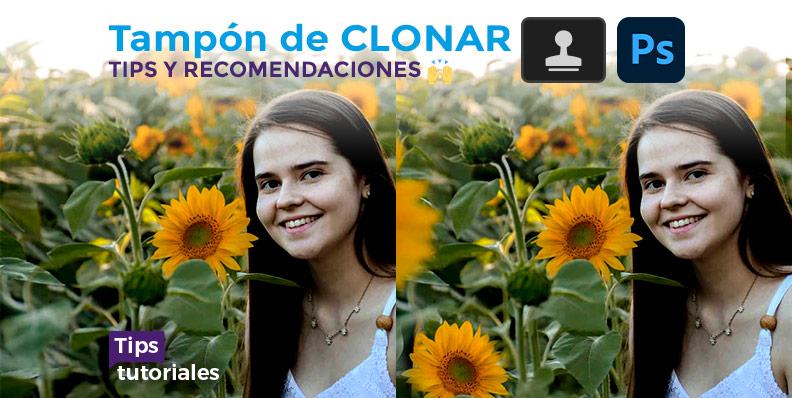 TAMPÓN DE CLONAR 🖲 Photoshop CC 🙌 tips y recomendaciones